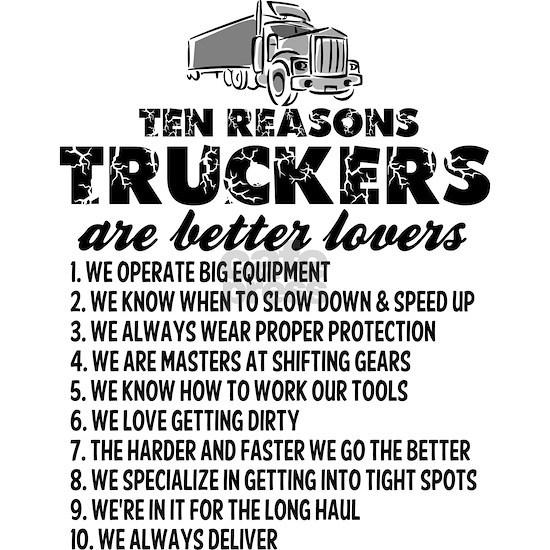 10 Reasons Truckers Better Lovers