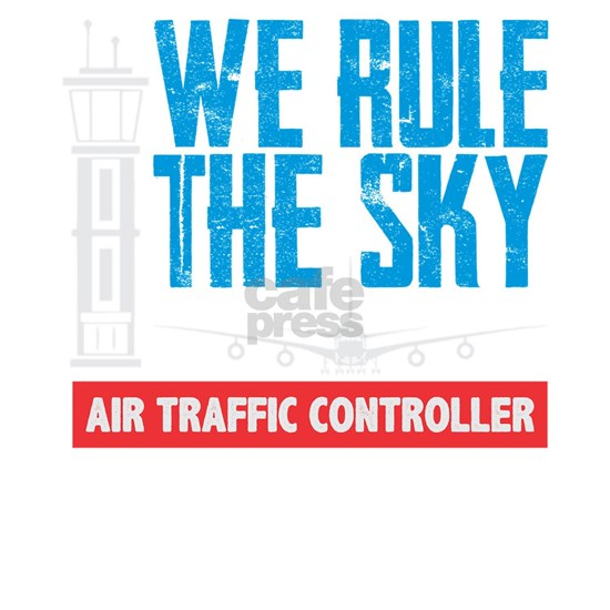 Air Traffic Controller We Rule The Sky