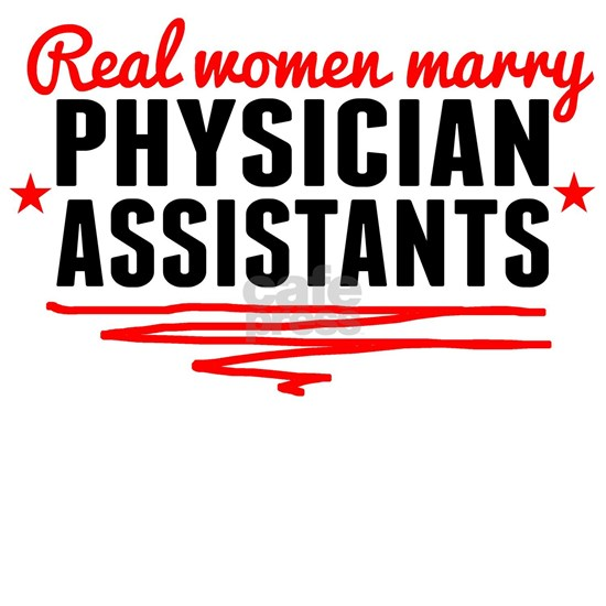 Real Women Marry Physician Assistants