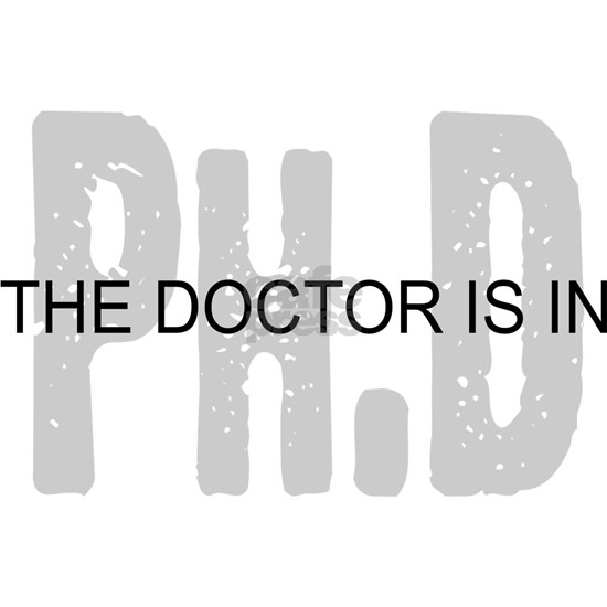 PhD The Doctor is In