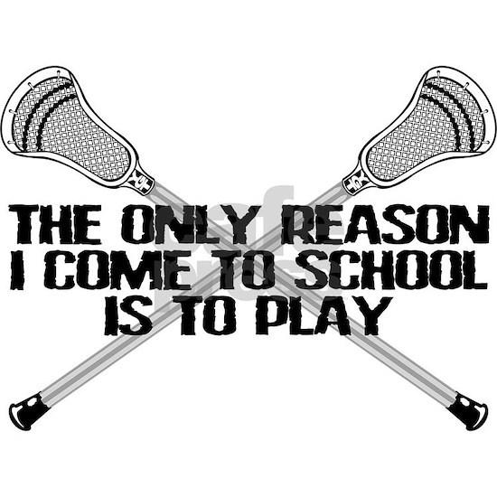 Lacrosse Only Reason