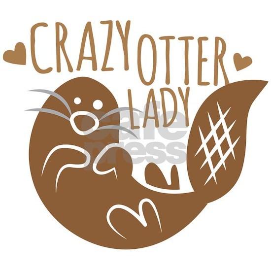 Crazy Otter Lady