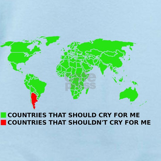 Don't Cry For Me Argentina Graph Funny T-Shirt Baby Light ...