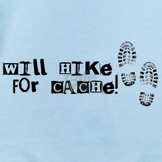 Will Hike For Cache