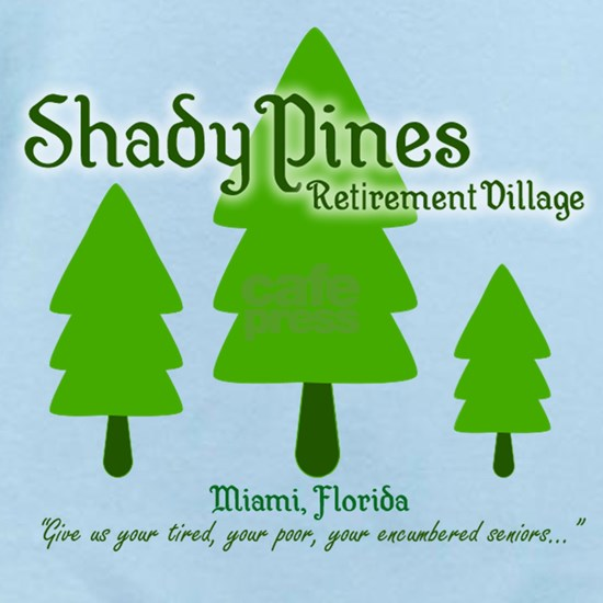 Shady Pines Retirement Village