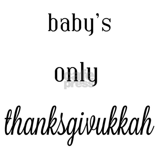 babys only thanksgivukkah