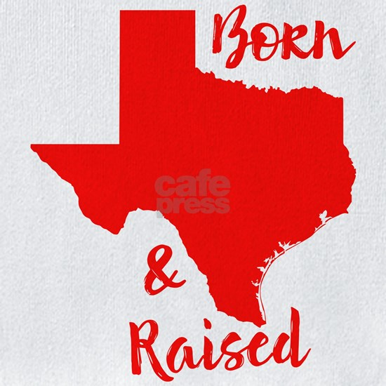 Texas - Born & Raised