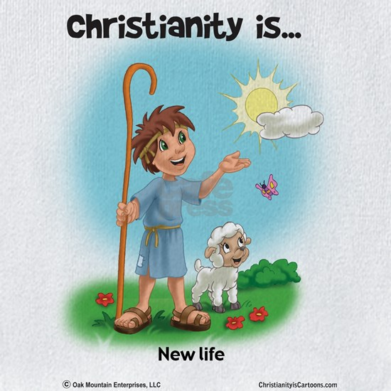 Christianity is... New Life