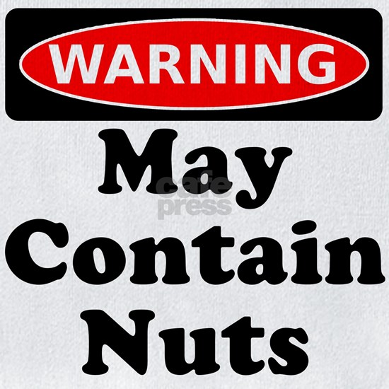 Warning May Contain Nuts