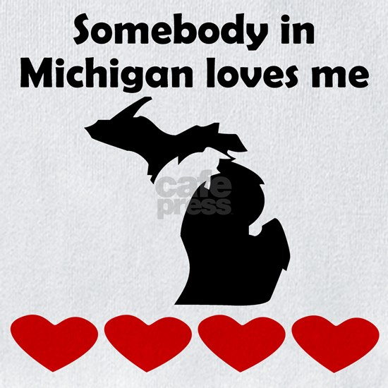 Somebody in Michigan Loves Me