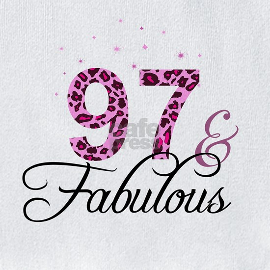97 and Fabulous