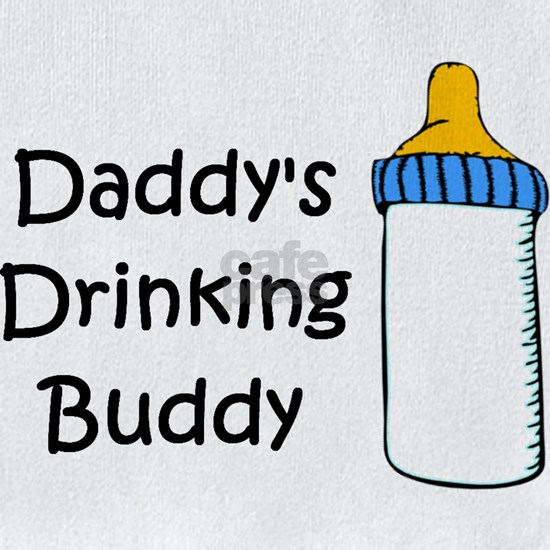 DADDYS DRINKING BUDDY
