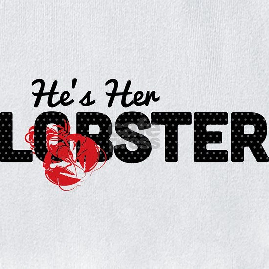 Hes Her Lobster