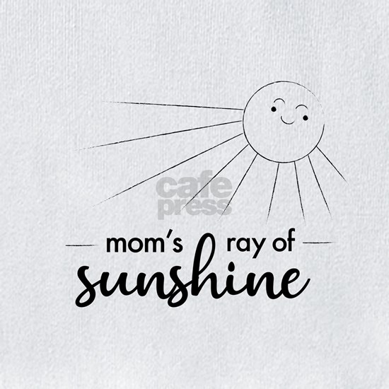 Mom's Ray of Sunshine