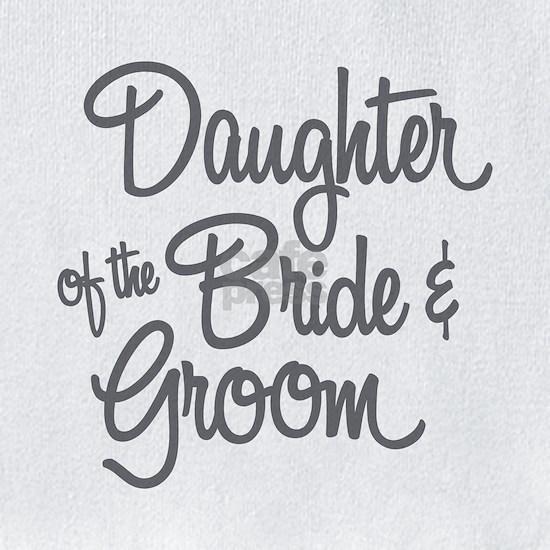 Daughter of the Bride & Groom