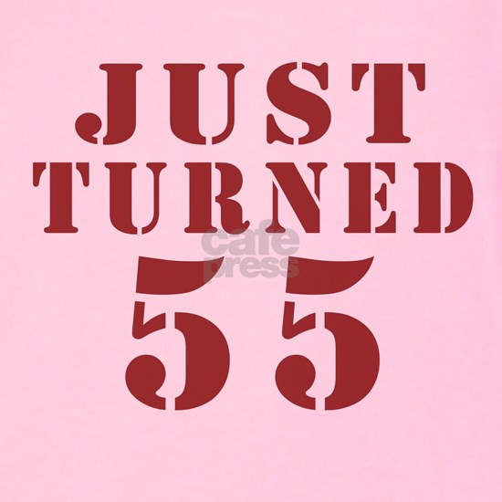 Just Tuaarned 55 Birthday Designs