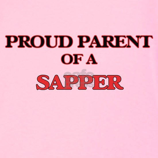 Proud Parent of a Sapper