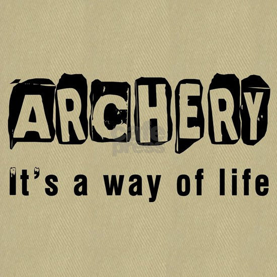 Archery it is a way of life