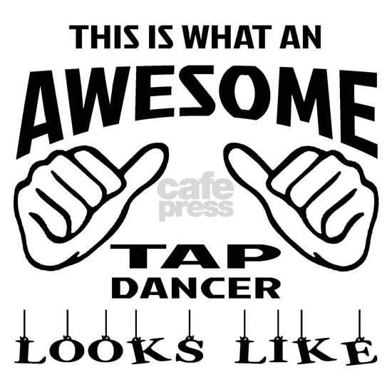 This is what an awesome Tap dancer looks like