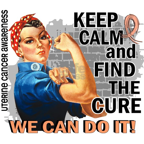 D Rosie Keep Calm Uterine Cancer