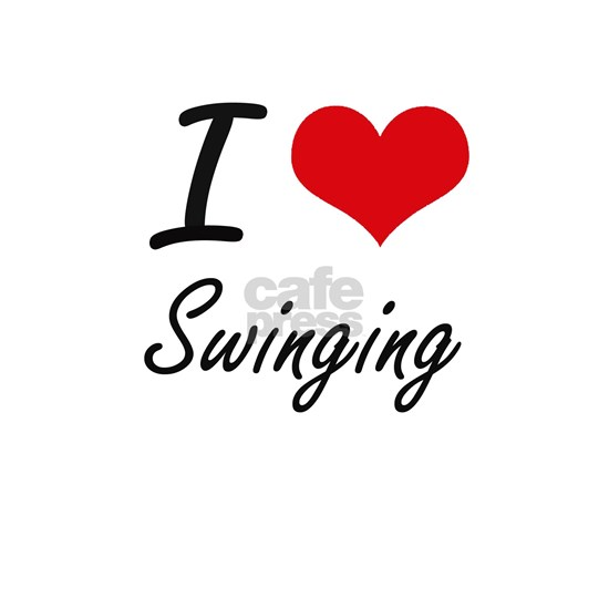 I love Swinging