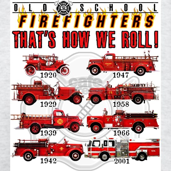 FIREFIGHTERS HOW WE ROLL