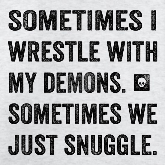 Wrestle With My Demons