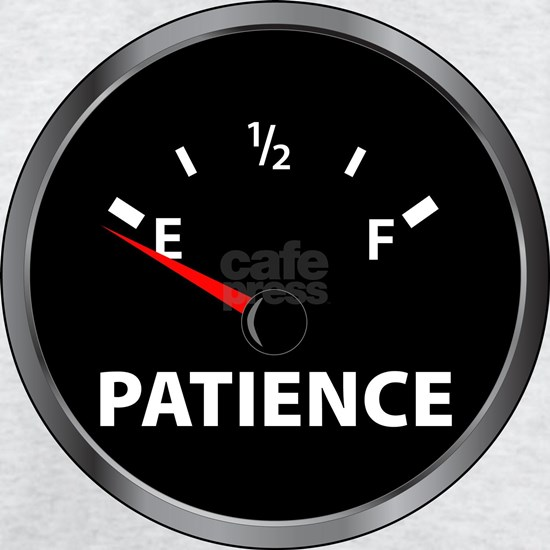 fuel gauge.patience.for black