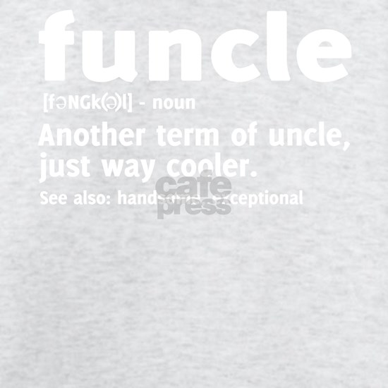 Funcle - Another term of uncle T-shirt