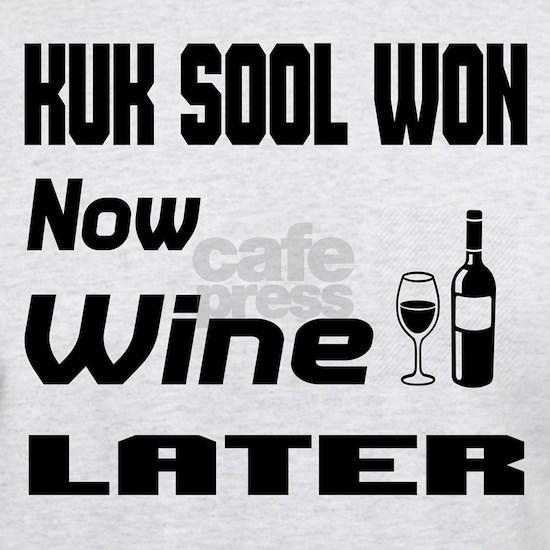 Kuk Sool Won Now Wine Later