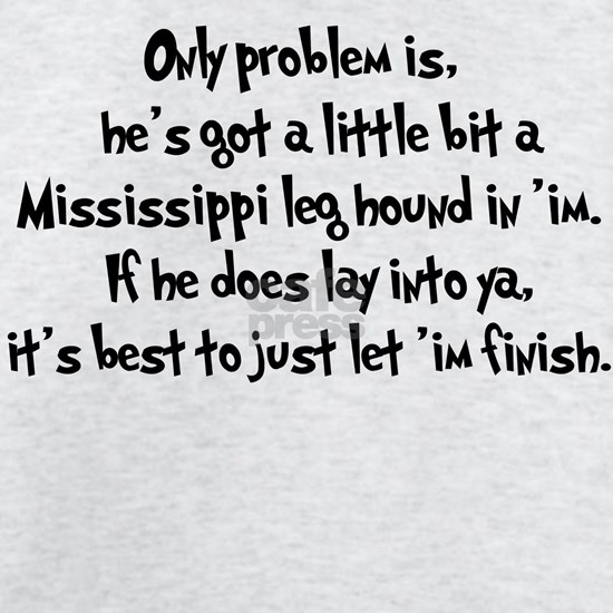 Mississippi Leg Hound b