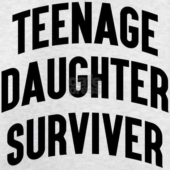 Teenage Daughter Surviver