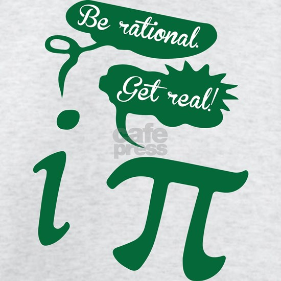 Be rational, Get real! Pi Humor