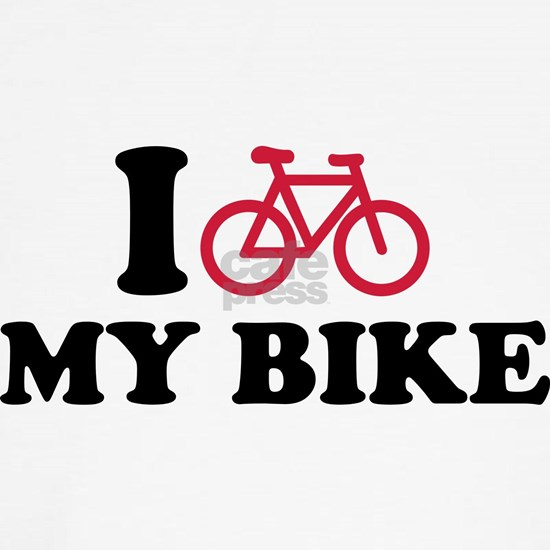 I love my bike Bicycle