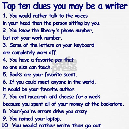Clues You May Be a Writer