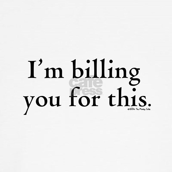 Im billing you