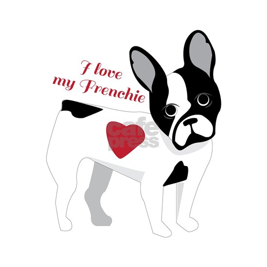 Love My Frenchie