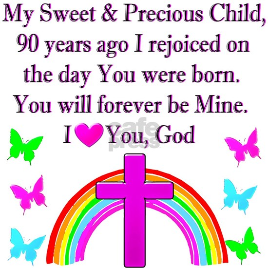 GOD LOVES ME 90TH BIRTHDAY