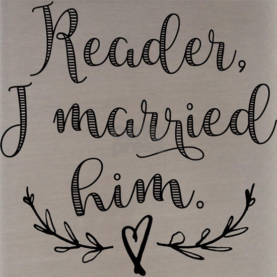 Reader I Married Him