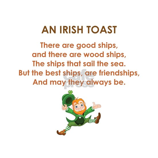 AN IRISH TOAST