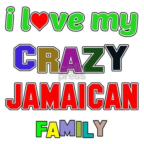 I love my crazy Jamaican family