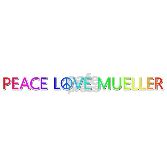 Peace Love Mueller