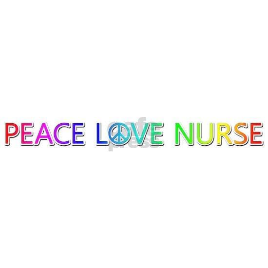 Peace Love Nurse