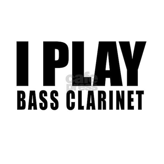 I Play Bass Clarinet