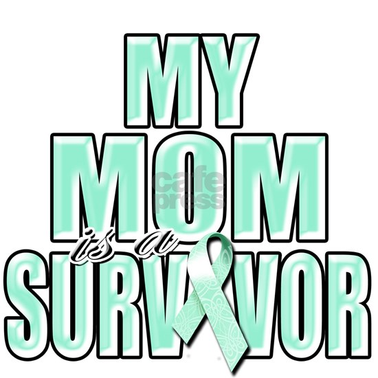 My Mom is a Survivor (teal).png