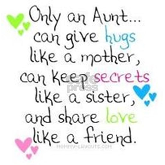 Only an Aunt can give hugs like a mom