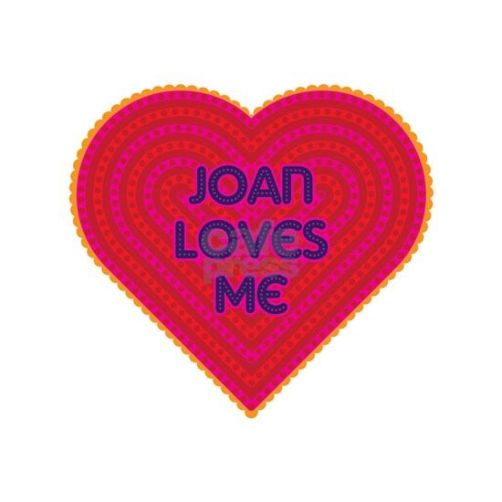 Joan Loves Me