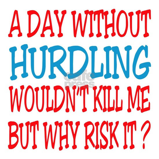 A day without Hurdles
