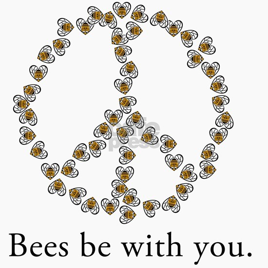 Bees be with you (Peace)