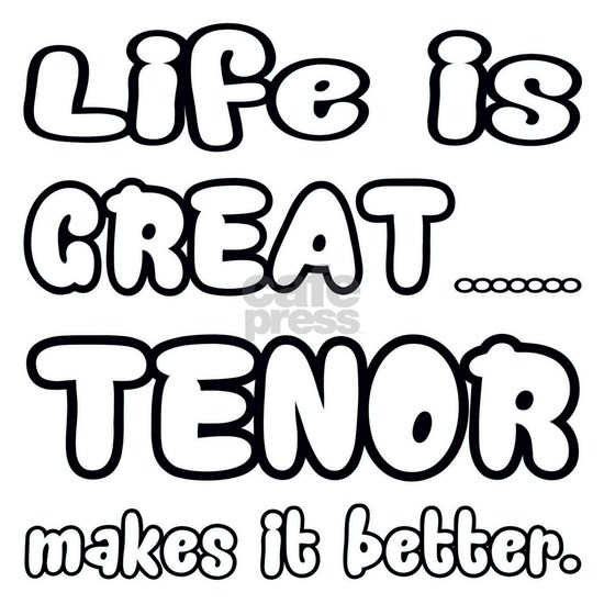 Tenor makes it better